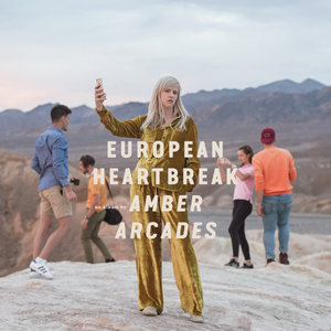 Amber Arcades: European Heartbreak (Heavenly)