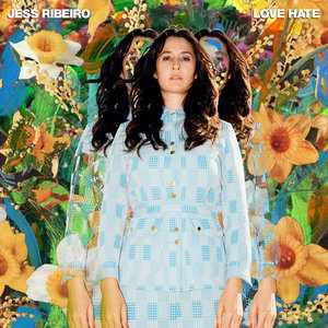 Jess Ribeiro: LOVE HATE (Barely Dressed Records)