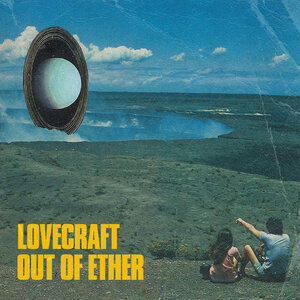 Lovecraft: Out Of Ether (Self Released)