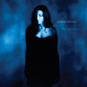 Nadine Khouri - The Salted Air (One Flash Records)