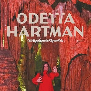 Odetta Harman: Old Rockhounds Never Die (Memphis Industries)
