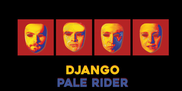 Pale Rider Return With Swaggering New Single Django
