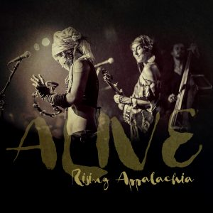 Rising Appalachia - Alive (Self Released)
