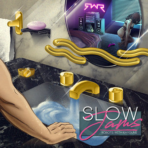 Robots With Rayguns: Slow Jams (Sofa King Vinyl)