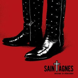 Saint Agnes: Welcome to Silvertown (Death Or Glory Gang Records)