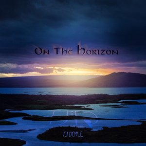TJ Doyle - On The Horizon (Self Released)