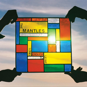 The Mantles - Long Enough To Leave Home (Slumberland)