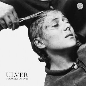 Ulver: Flowers Of Evil (House of Mythology)