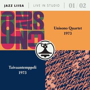 Unisono Quartet/ Taivaantemppeli: Jazz-Liisa 1&2 (Svart Records)