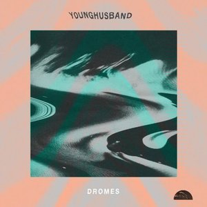 Younghusband: Dromes (Sonic Cathedral)