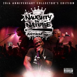 Naughty By Nature - Anthem Inc (IllTown)