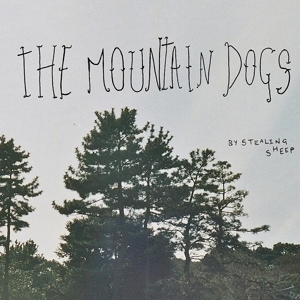 Stealing Sheep - The Mountain Dogs (Red Deer Club)