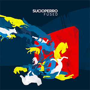 Sucioperro - Fused (Medals For Everyone)